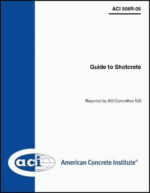 Guide to Shotcrete, (506R-5), 2005