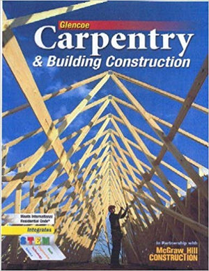 Carpentry and Building Construction  2010 edition