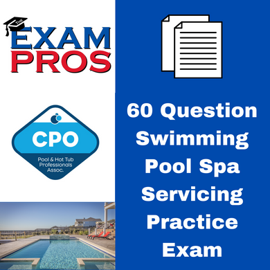 60 Question Swimming Pool Spa Servicing Practice Exam