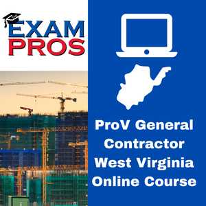 PROV General Contractor West Virginia  Online Home Study course