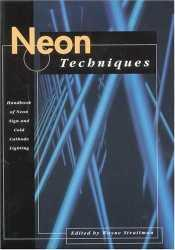 Neon Techniques (formerly Neon Techniques and Handling); 4th Edition