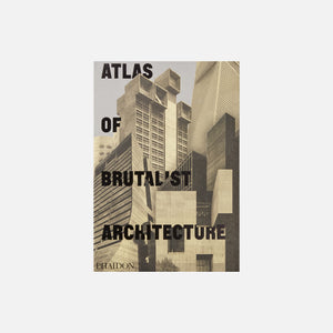 Phaidon Atlas of Brutalist Architecture Image 1