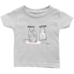 Meow Woem© Designs by Moe - Infant T-Shirt