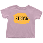 Strong - Toddler T-Shirt - cormosaic.shop