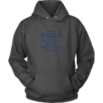I'm A Writer - Unisex Hoodie