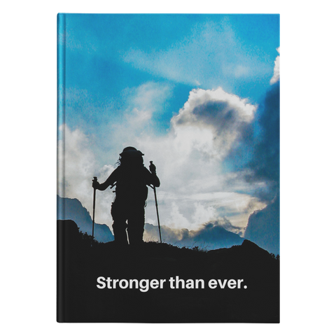 Stronger Than Ever - Journal Hardcover - cormosaic.shop