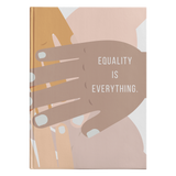 Equality Is Everything - Journal Hardcover - cormosaic.shop