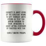 Equality is - Accent Mug