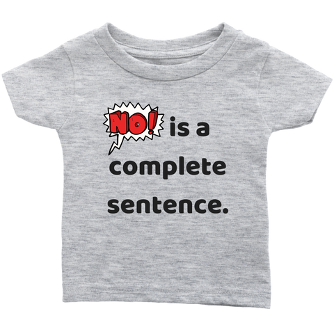No Is - Infant T-Shirt - cormosaic.shop