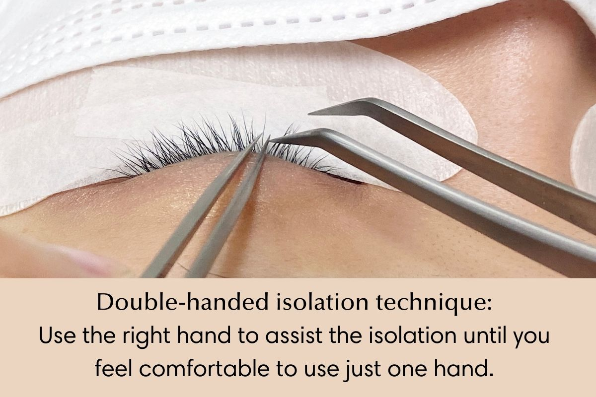 lash extension isolation technique - double hand isolation