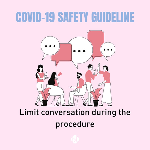 Eyelash Extension Safety Guideline for COVID-19- limit conversation
