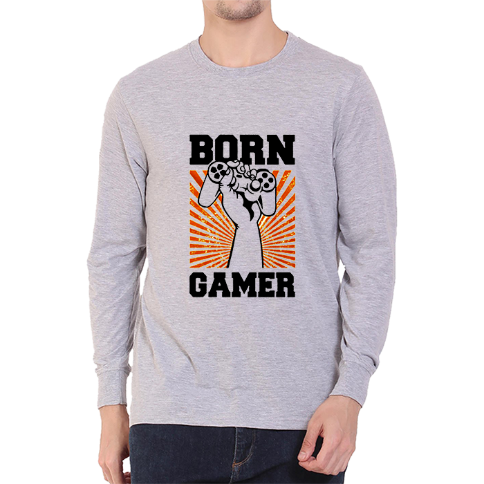 Born Gamer -Full Sleeve Grey