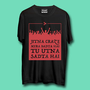 Jitna Craze Mera T-Shirt Black