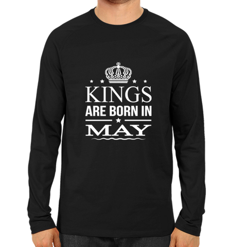 Kings Are Born In May -Full Sleeve Black