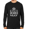 Image of Kings Are Born In May -Full Sleeve Black