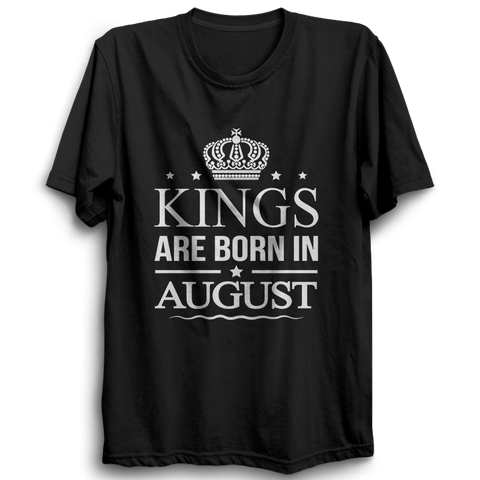 Kings Are Born In August -Half Sleeve Black