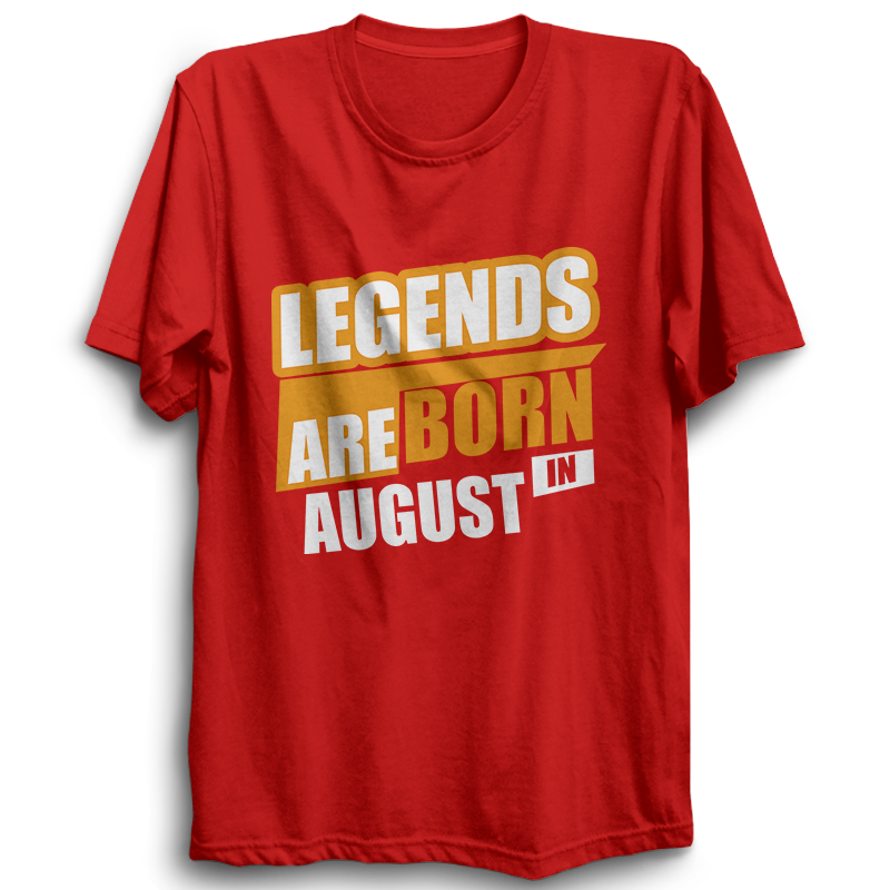 Legends Are Born In August -Half Sleeve Red