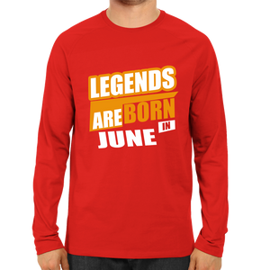 Legends Are Born In June-Full Sleeve Red