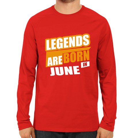 Image of Legends Are Born In June-Full Sleeve Red