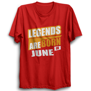 Legends Are Born In June -Half Sleeve Red