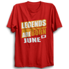 Image of Legends Are Born In June -Half Sleeve Red