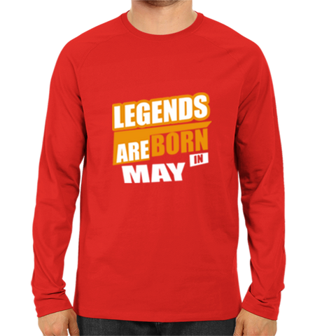 Legends Are Born In May -Full Sleeve Red