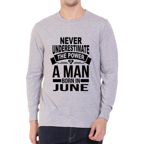Image of Never Underestimate June -Full Sleeve Grey