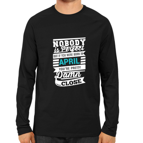 Image of Nobody Is Perfect April -Full Sleeve Black