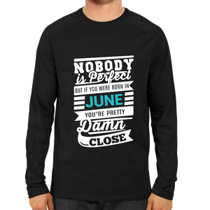 Nobody Is Perfect June -Full Sleeve Black