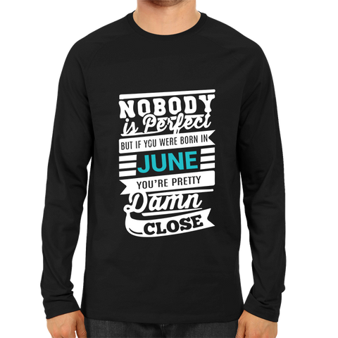 Image of Nobody Is Perfect June -Full Sleeve Black