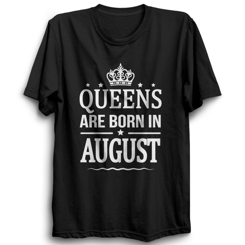 Queens Are Born In August -Half Sleeve Black