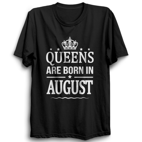 Image of Queens Are Born In August -Half Sleeve Black
