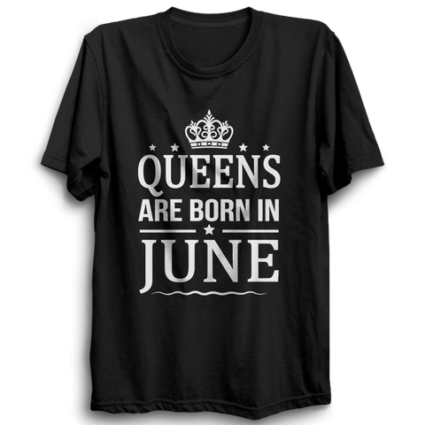 Image of Queens Are Born In June-Half Sleeve Black