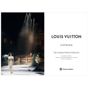 Louis Vuitton Catwalk: The Complete Collections (Hardback)