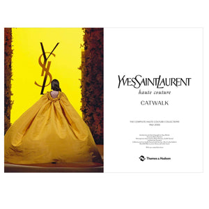 Yves Saint Laurent Catwalk: The Complete Collections (Hardback)