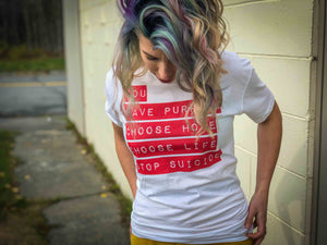 You Have Purpose Stop Suicide T-Shirt UNISEX