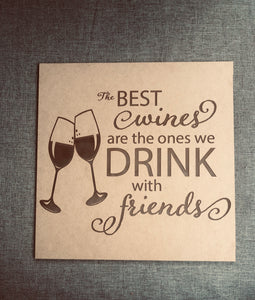 """Best Wine"" Sign"