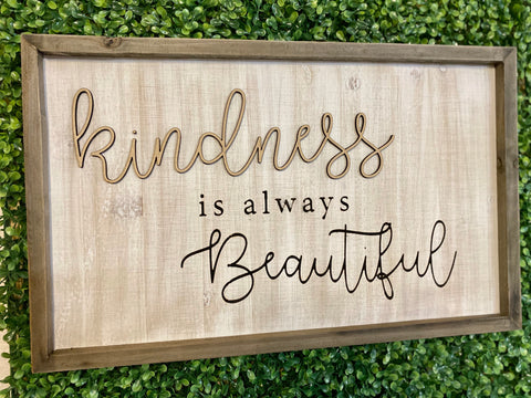 Kindness sign