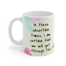 Load image into Gallery viewer, we_will_get_through_this_coffee_mug_covid_gift_gift_for_nurse_gift_for_teacher