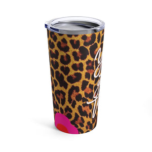 You got this! Tumbler 20oz