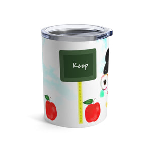 Keep going space classroom at home Coffee Tumbler 10oz