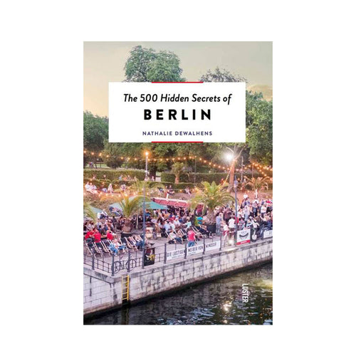New Mags The 500 Hidden Secrets of Berlin