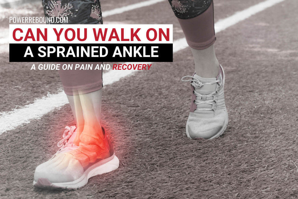 Can You Walk on a Sprained Ankle? A Guide on Pain and Recovery