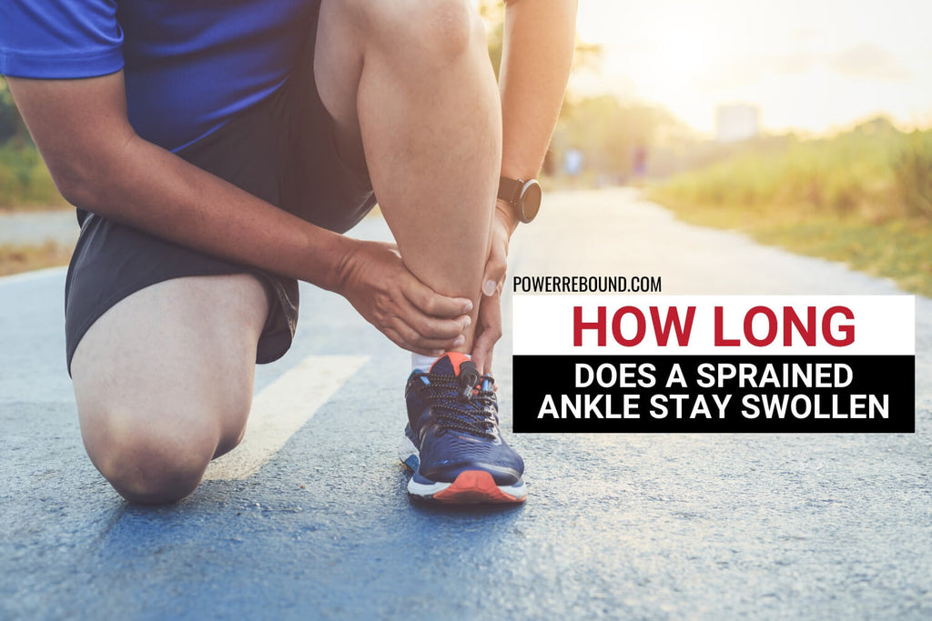 How Long Does a Sprained Ankle Stay Swollen?