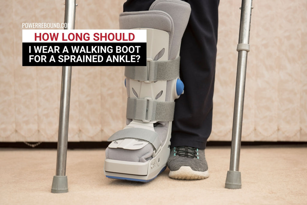 How Long Should I Wear a Walking Boot for a Sprained Ankle?