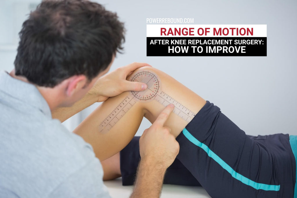 Range of Motion After Knee Replacement Surgery: How to Improve