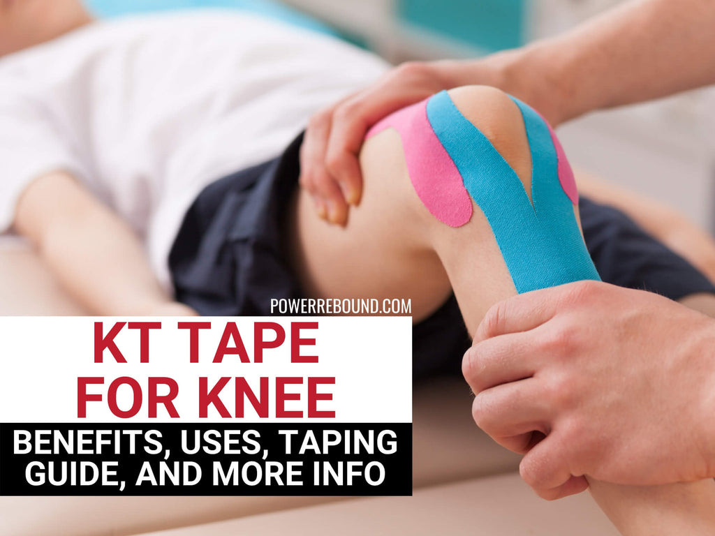 KT Tape for Knee: Benefits, Uses, Taping Guide, and More Info