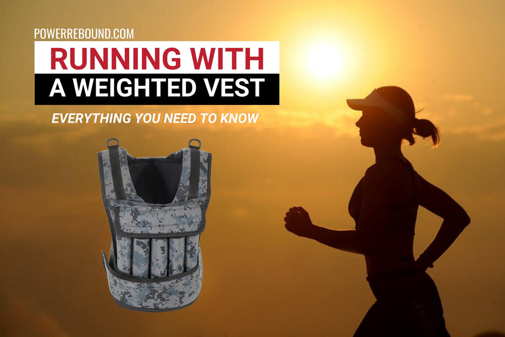 Running With a Weighted Vest: Everything You Need to Know