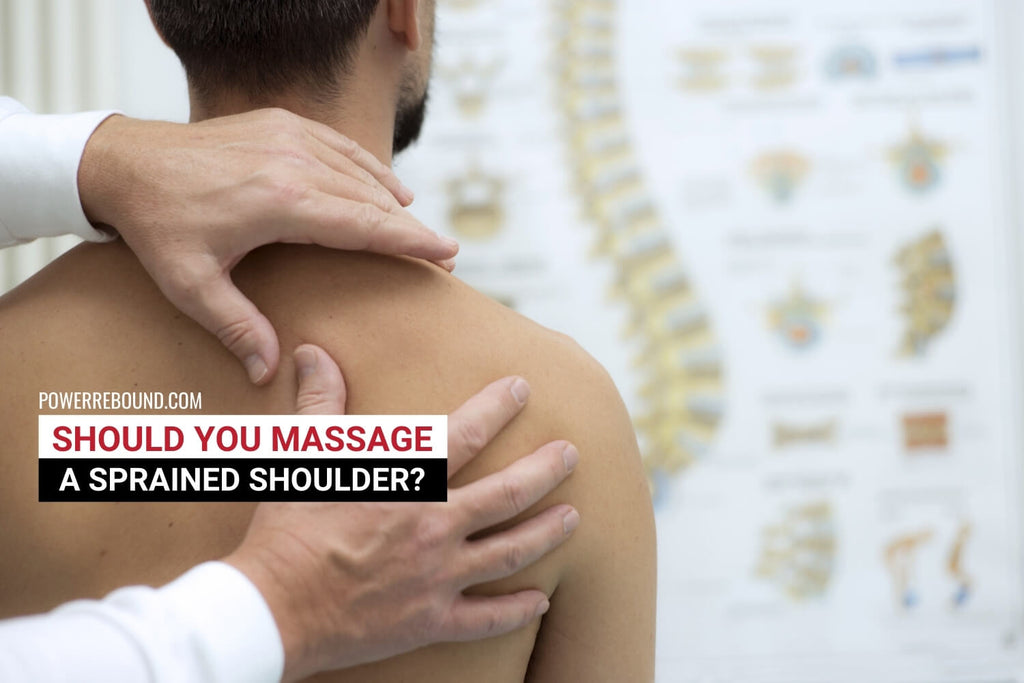 Should You Massage a Sprained Shoulder?