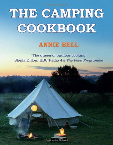 The Camping Cookbook by Annie Bell